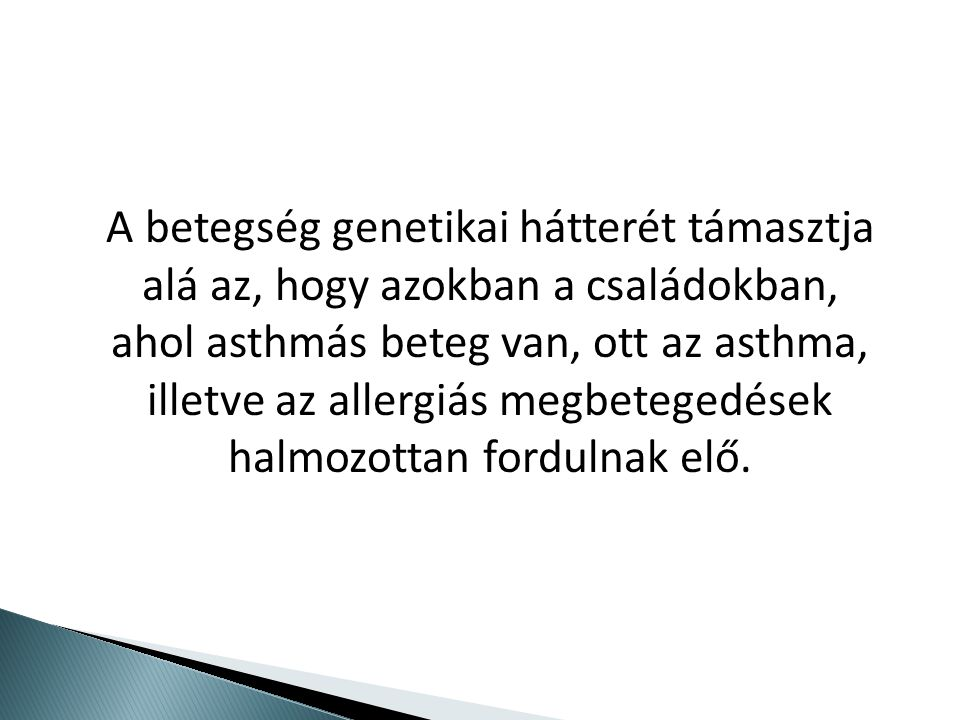 Asztma a gyermekkorban a leggyakoribb krónikus betegség világszerte.