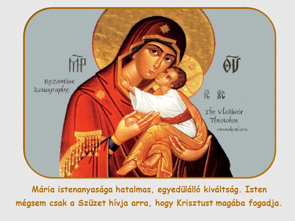 Jézus után Mária mondta ki a legtökéletesebb igent Istennek.