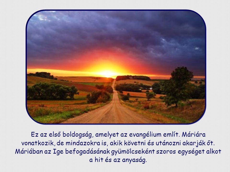 """""""Boldog, aki hitt annak beteljesedésében, amit az Úr mondott neki. (L k 1,45)."""