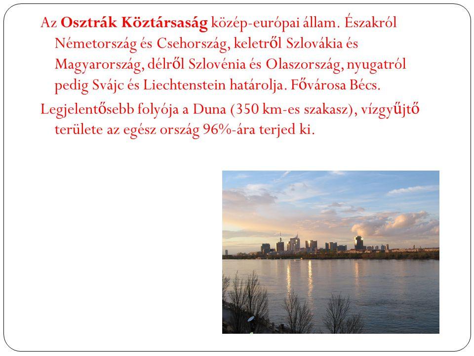 Az Osztrák Köztársaság közép-európai állam.