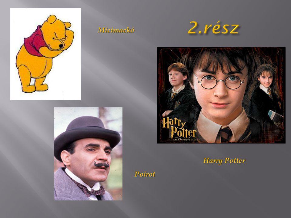 Micimackó Poirot Harry Potter