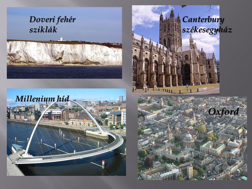 Doveri fehér sziklák Canterburyszékesegyház Oxford Millenium híd