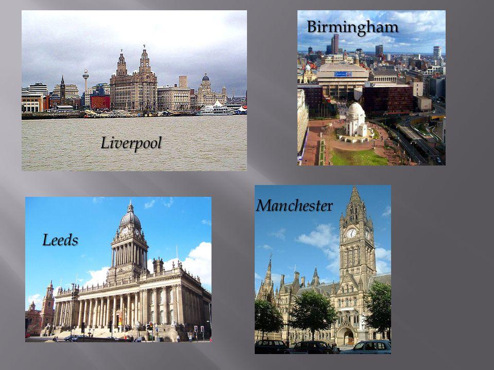 Liverpool Leeds Birmingham Mancheste Mancheste r
