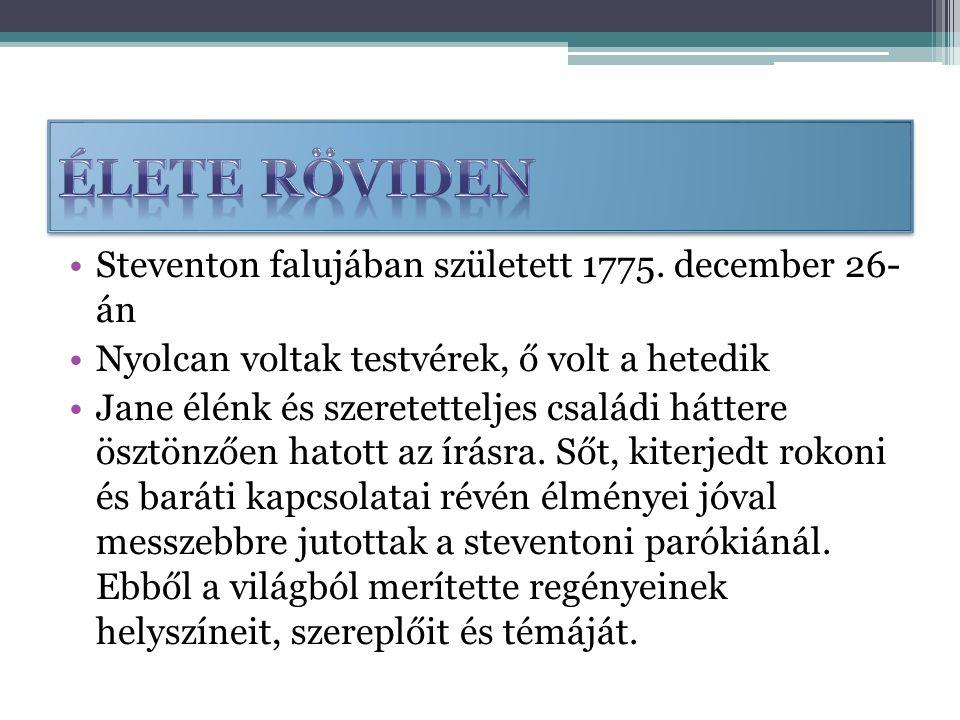 Steventon falujában született 1775.