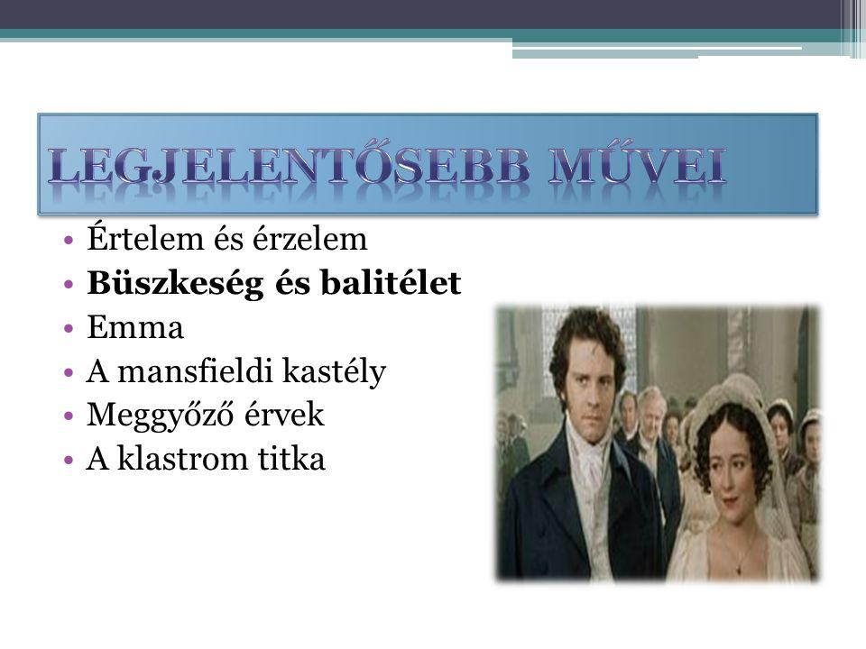 Értelem és érzelem Büszkeség és balitélet Emma A mansfieldi kastély Meggyőző érvek A klastrom titka