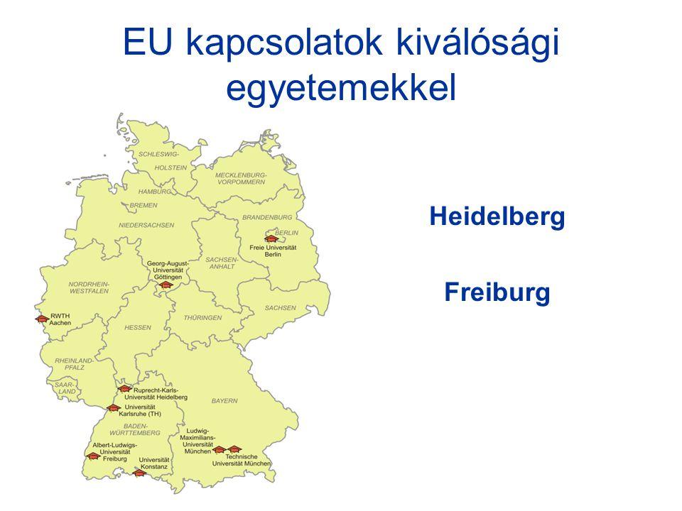 EU kapcsolatok kiválósági egyetemekkel Heidelberg Freiburg