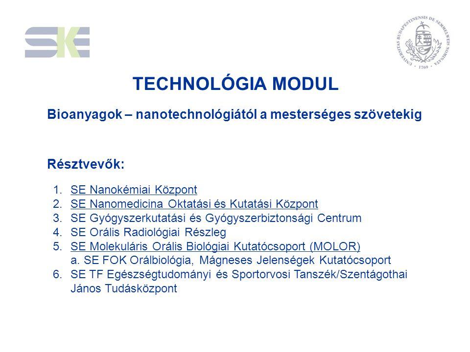 1.SE Nanokémiai Központ 2.SE Nanomedicina Oktatási és Kutatási Központ 3.SE Gyógyszerkutatási és Gyógyszerbiztonsági Centrum 4.SE Orális Radiológiai R