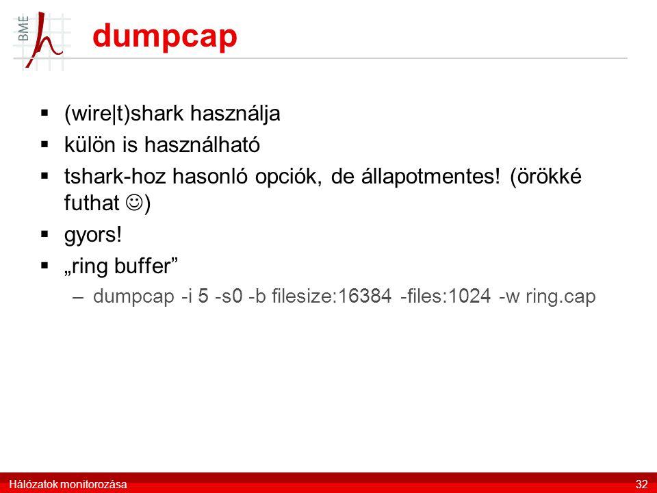 dumpcap  (wire|t)shark használja  külön is használható  tshark-hoz hasonló opciók, de állapotmentes.