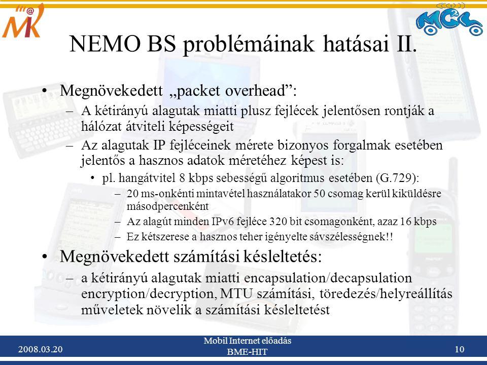 2008.03.20 Mobil Internet előadás BME-HIT 10 NEMO BS problémáinak hatásai II.