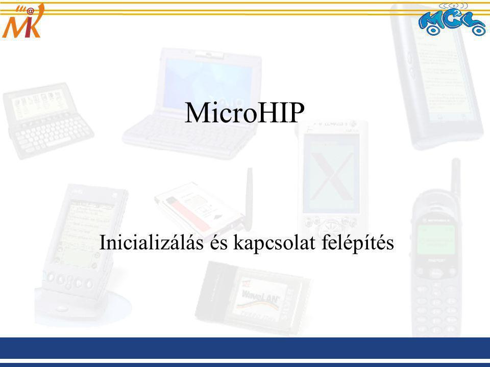 MicroHIP Inicializálás és kapcsolat felépítés
