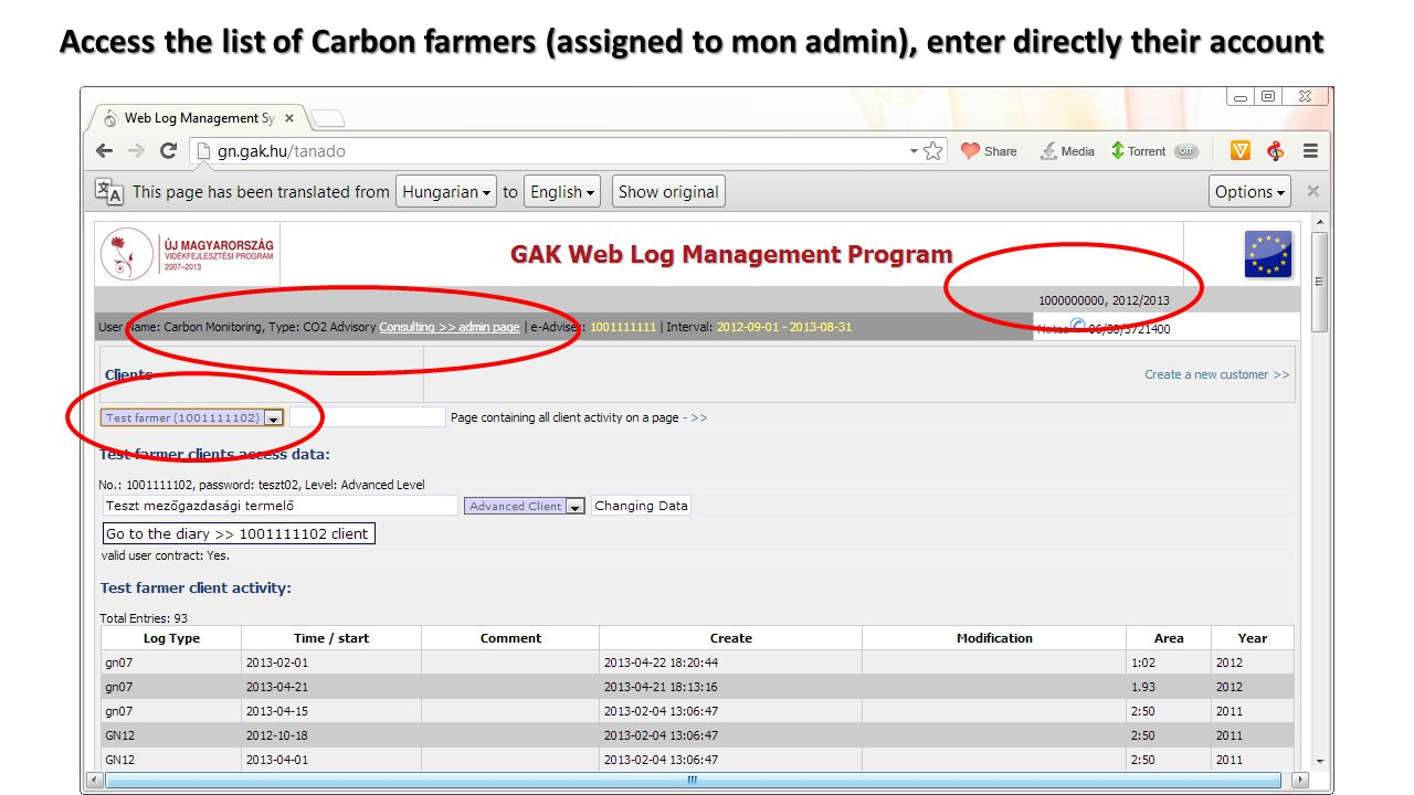Access the list of Carbon farmers (assigned to mon admin), enter directly their account