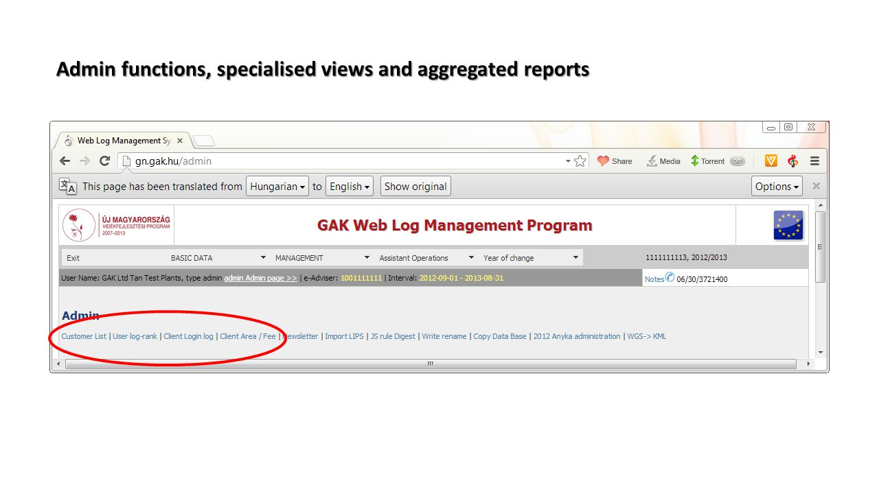 Admin functions, specialised views and aggregated reports