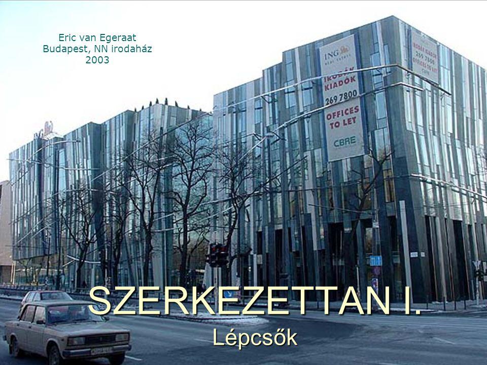 SZERKEZETTAN I. Lépcsők Eric van Egeraat Budapest, NN irodaház 2003