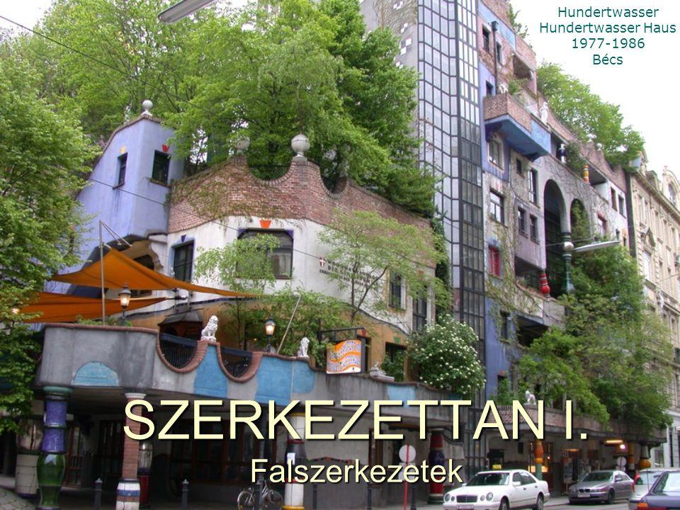 SZERKEZETTAN I. Falszerkezetek Hundertwasser Hundertwasser Haus 1977-1986 Bécs
