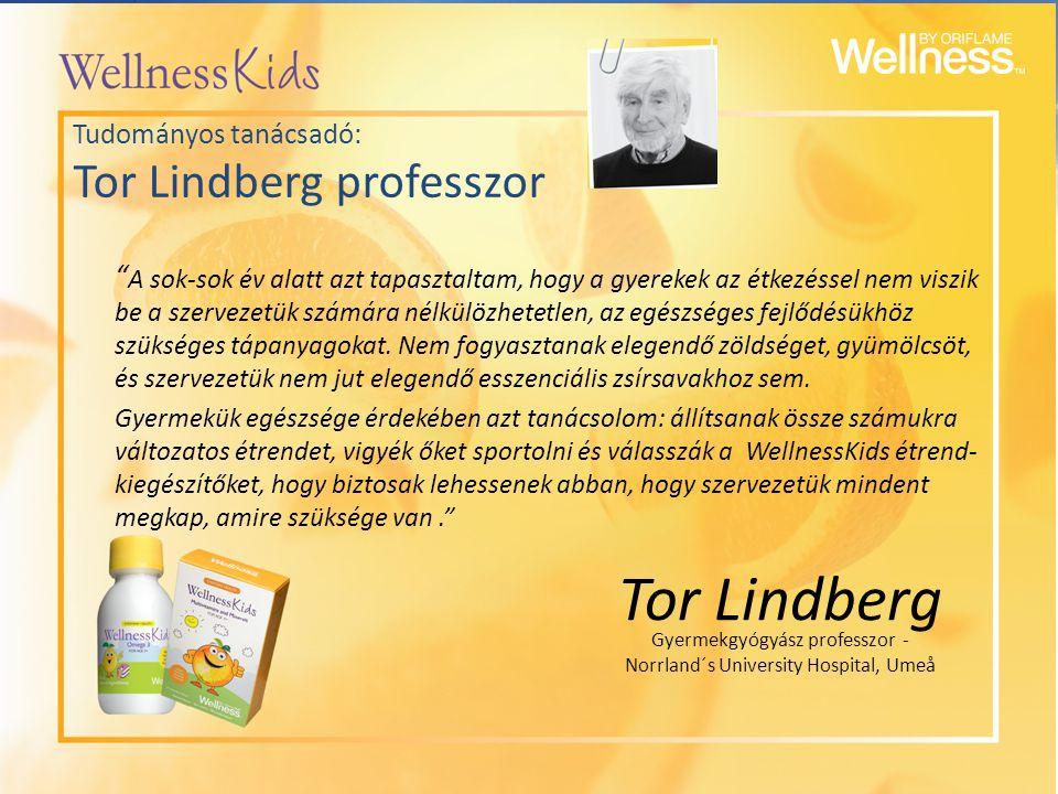 """Tor Lindberg """" A sok-sok év alatt azt tapasztaltam, hogy a gyerekek az étkezéssel nem viszik be a szervezetük számára nélkülözhetetlen, az egészséges"""