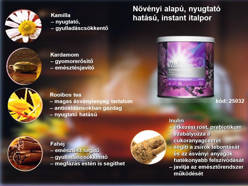 Kamilla – nyugtató, – gyulladáscsökkentő Kardamom – gyomorerősítő – emésztésjavító Rooibos tea – magas ásványianyag tartalom – antioxidánsokban gazdag – nyugtató hatású Fahéj – emésztést segítő – gyulladáscsökkentő – megfázás estén is segíthet Inulin – étkezési rost, prebiotikum – szabályozza a cukoranyagcserét cukoranyagcserét – segíti a zsírok lebontását és az ásványi anyagok és az ásványi anyagok hatékonyabb felszívódását hatékonyabb felszívódását – javítja az emésztőrendszer működését működését kód: 25032 Növényi alapú, nyugtató hatású, instant italpor