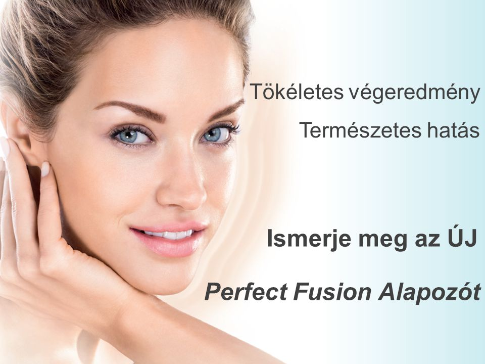 """ÚJ Perfect Fusion SPF 25 Alapozó A """"lélegző formula biztosítja, a friss és természetes érzést, mintha nem viselne alapozót* (89% egyetért)."""