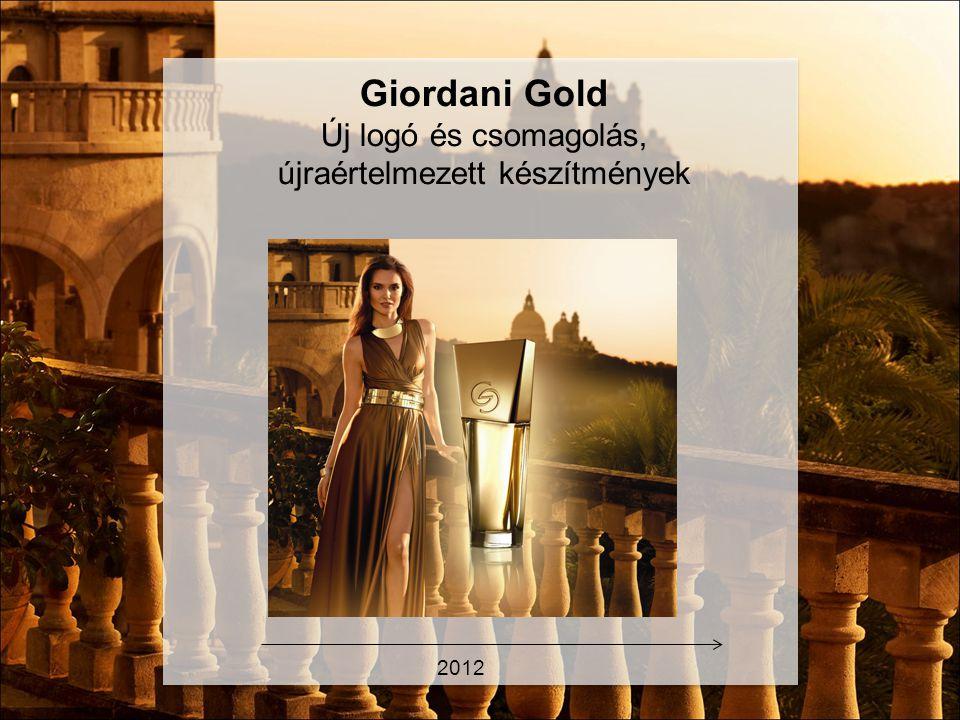 2012 Giordani Gold Új logó és csomagolás, újraértelmezett készítmények