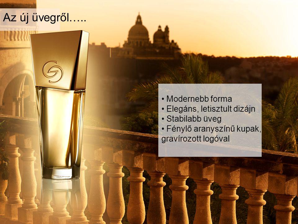 Az új üvegről….. Modernebb forma Elegáns, letisztult dizájn Stabilabb üveg Fénylő aranyszínű kupak, gravírozott logóval