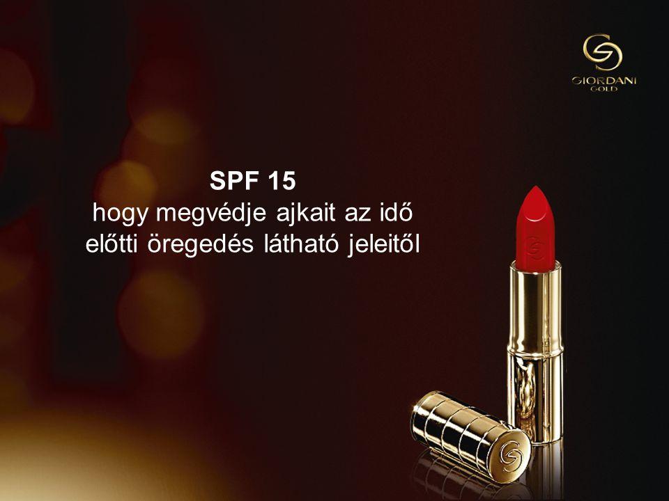 913/09/2014Copyright ©2013 by Oriflame Cosmetics SA SPF 15 hogy megvédje ajkait az idő előtti öregedés látható jeleitől