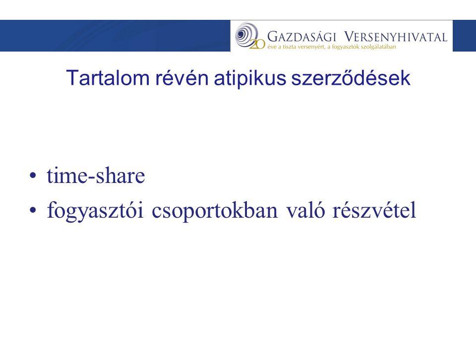Tartalom révén atipikus szerződések time-share fogyasztói csoportokban való részvétel