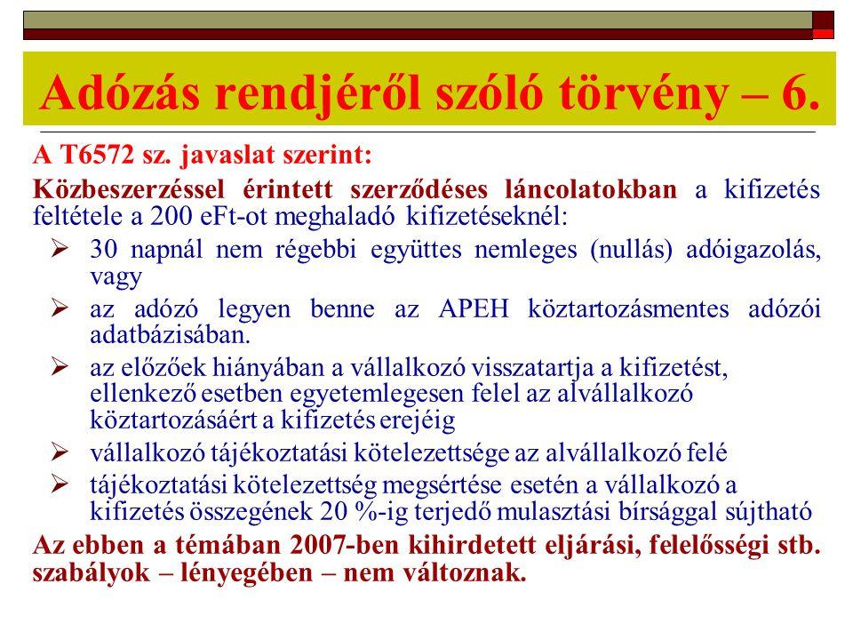 Adózás rendjéről szóló törvény – 6. A T6572 sz.