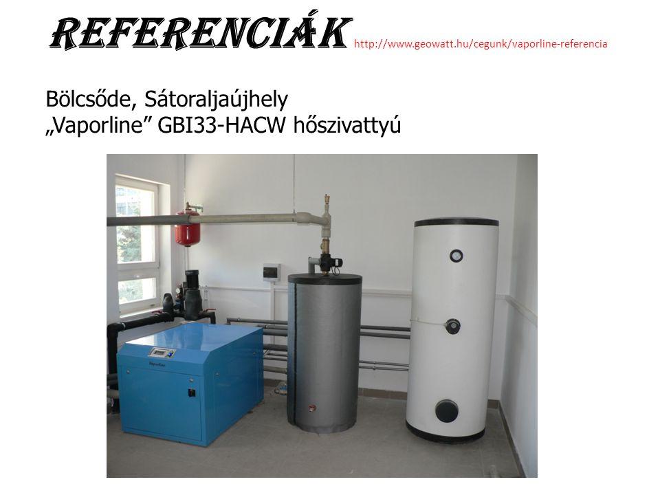 "Referenciák http://www.geowatt.hu/cegunk/vaporline-referencia Bölcsőde, Sátoraljaújhely ""Vaporline"" GBI33-HACW hőszivattyú"