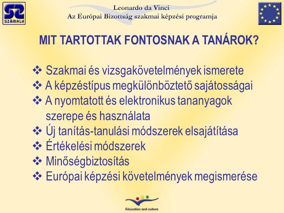 MIT TARTOTTAK FONTOSNAK A TANÁROK.