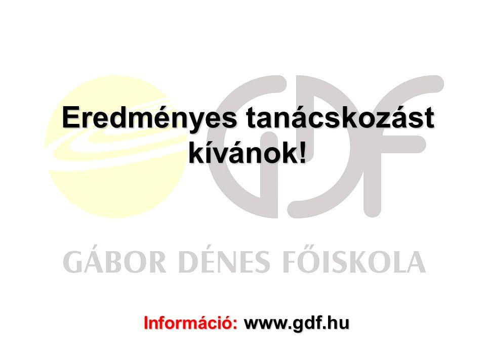 Eredményes tanácskozást kívánok! Információ: www.gdf.hu