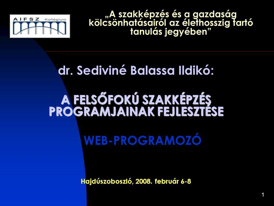 """1 """"A szakképzés és a gazdaság kölcsönhatásairól az élethosszig tartó tanulás jegyében dr."""