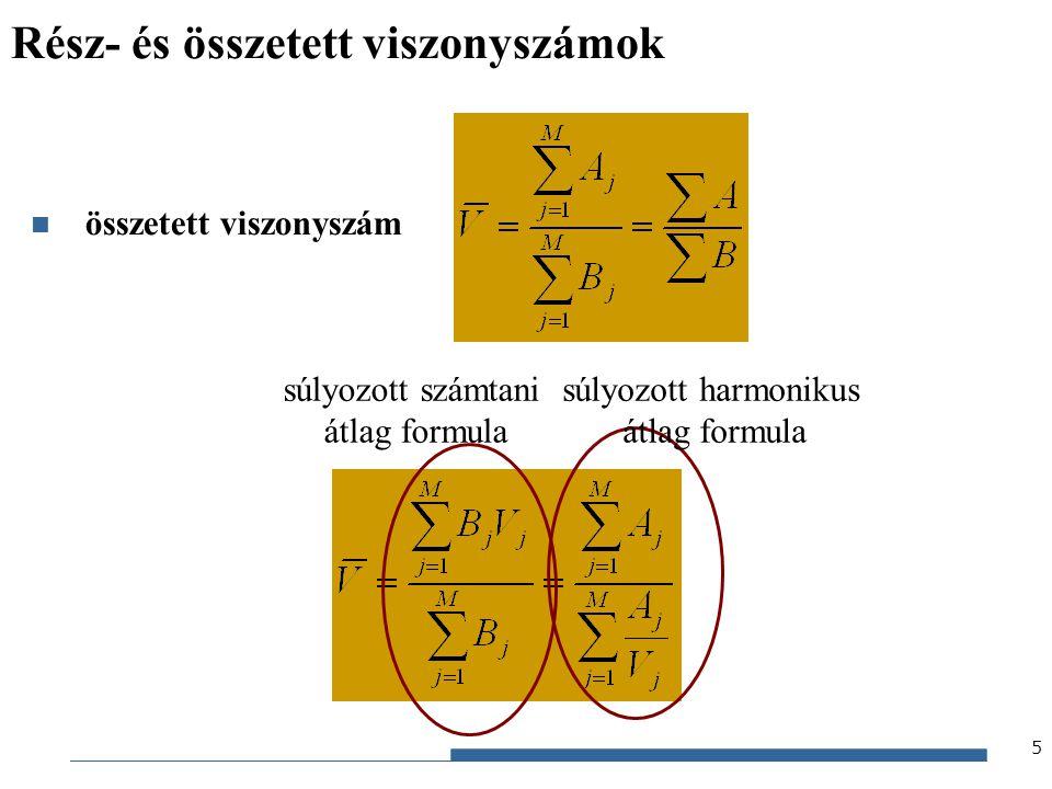 Gazdaságstatisztika, 2012 16 Különbségfelbontás (4) teljes, részhatás-, összetételhatás-különbség Súlyozott harmonikus átlag formulát használva standard súly