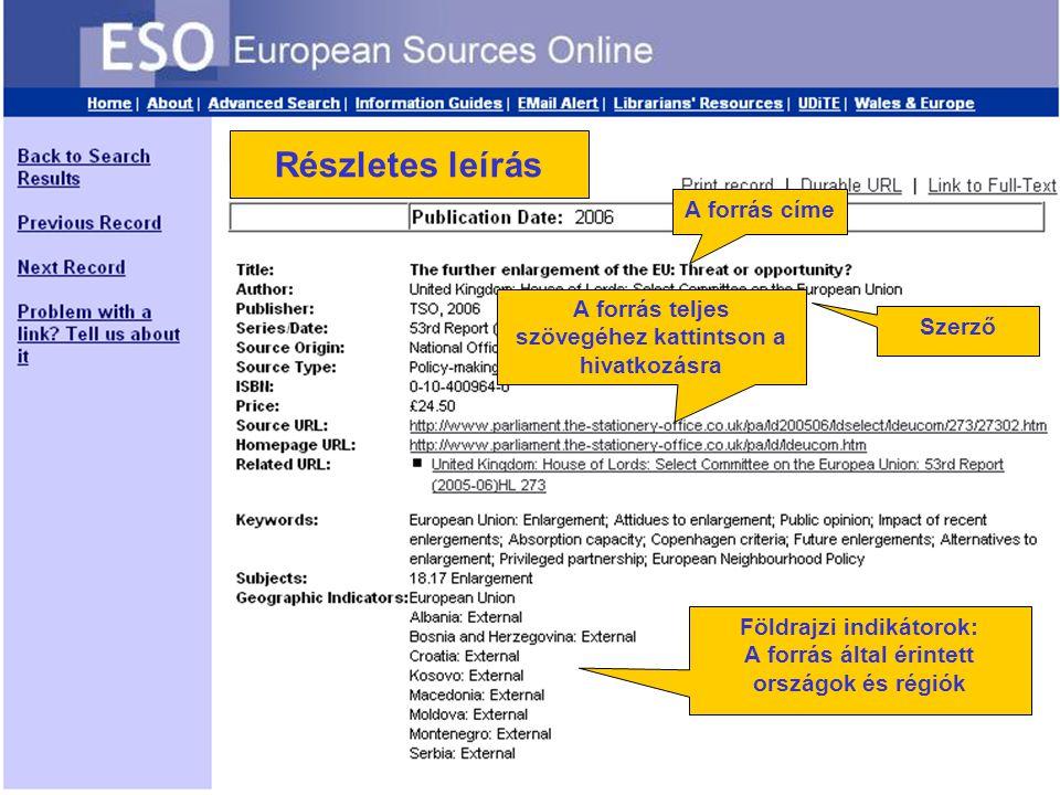 Full index record Földrajzi indikátorok: A forrás által érintett országok és régiók Szerző A forrás címe A forrás teljes szövegéhez kattintson a hivatkozásra Részletes leírás