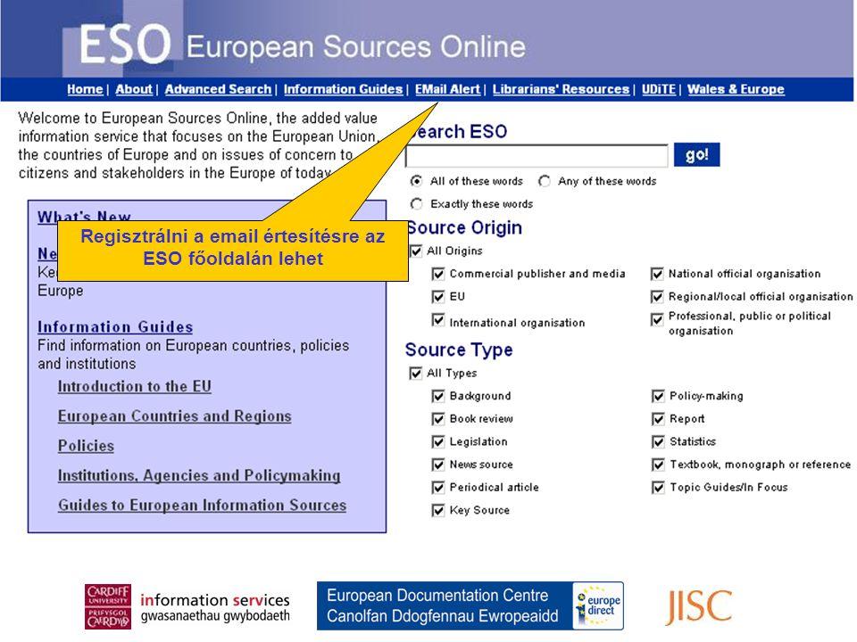 Register for the Email Alert From the ESO Home Page Regisztrálni a email értesítésre az ESO főoldalán lehet