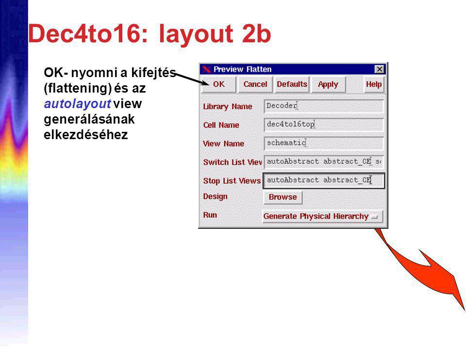 Dec4to16: layout 2b OK- nyomni a kifejtés (flattening) és az autolayout view generálásának elkezdéséhez