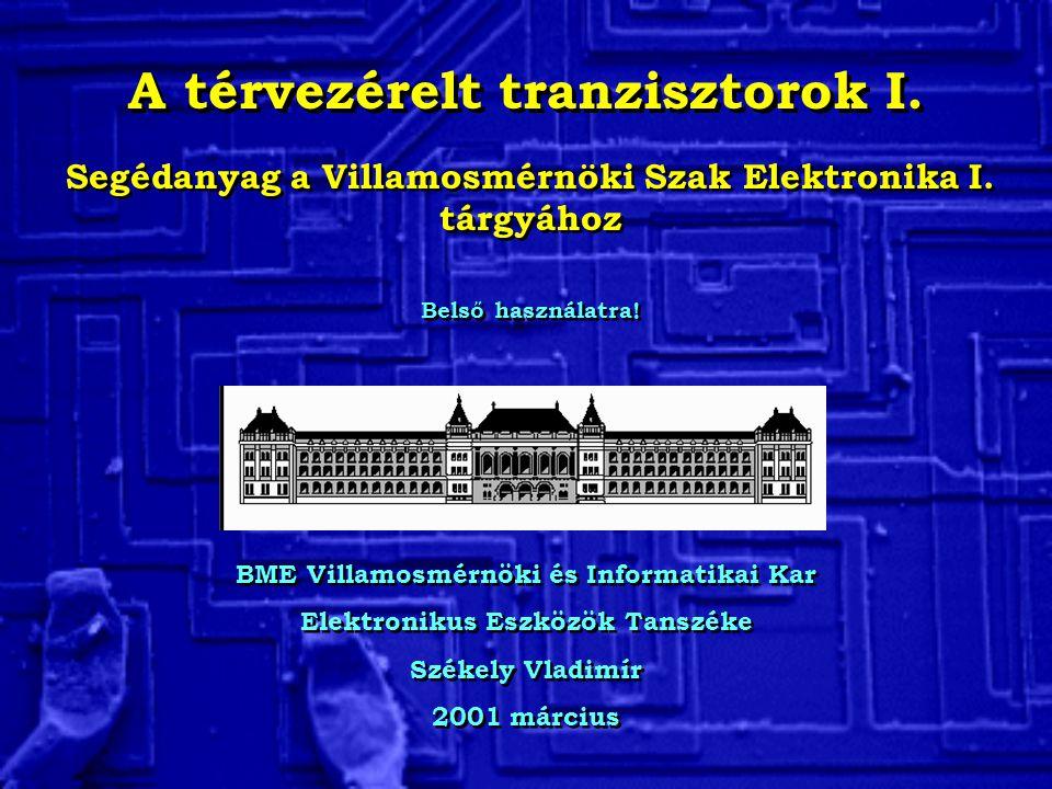 A térvezérelt tranzisztorok I.
