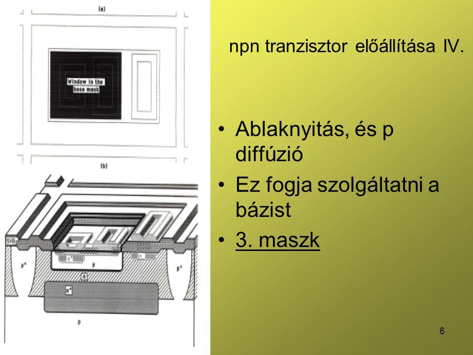 7 npn tranzisztor előállítása V.