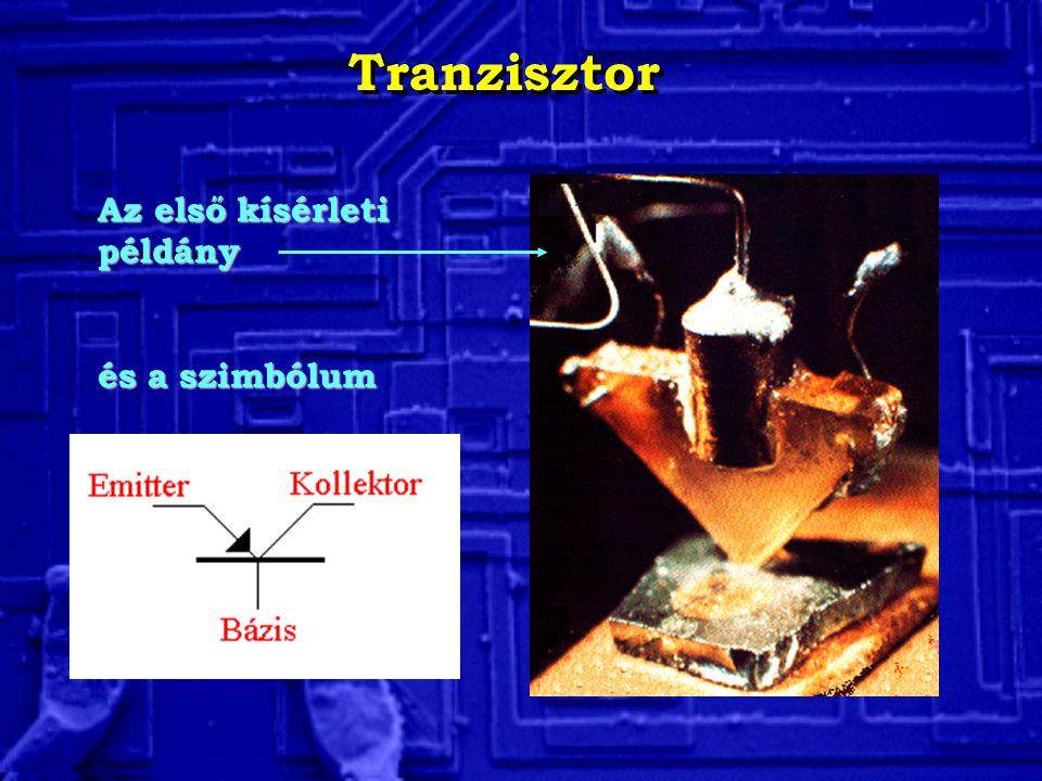 Tranzisztor Az első kísérleti példány és a szimbólum
