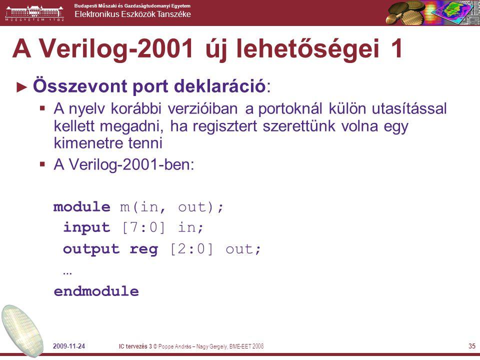 Budapesti Műszaki és Gazdaságtudomanyi Egyetem Elektronikus Eszközök Tanszéke 2009-11-24 IC tervezés 3 © Poppe András – Nagy Gergely, BME-EET 2008 35