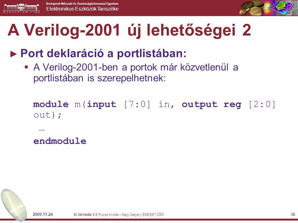 Budapesti Műszaki és Gazdaságtudomanyi Egyetem Elektronikus Eszközök Tanszéke 2009-11-24 IC tervezés 3 © Poppe András – Nagy Gergely, BME-EET 2008 36