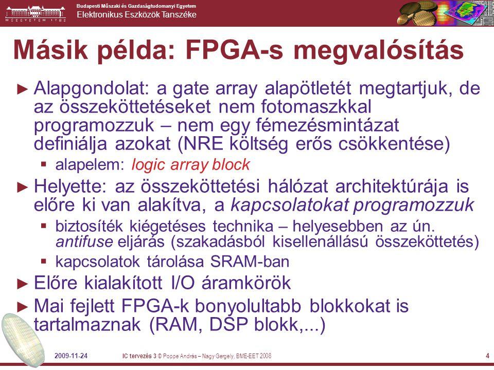 Budapesti Műszaki és Gazdaságtudomanyi Egyetem Elektronikus Eszközök Tanszéke 2009-11-24 IC tervezés 3 © Poppe András – Nagy Gergely, BME-EET 2008 35 A Verilog-2001 új lehetőségei 1 ► Összevont port deklaráció:  A nyelv korábbi verzióiban a portoknál külön utasítással kellett megadni, ha regisztert szerettünk volna egy kimenetre tenni  A Verilog-2001-ben: module m(in, out); input [7:0] in; output reg [2:0] out; … endmodule