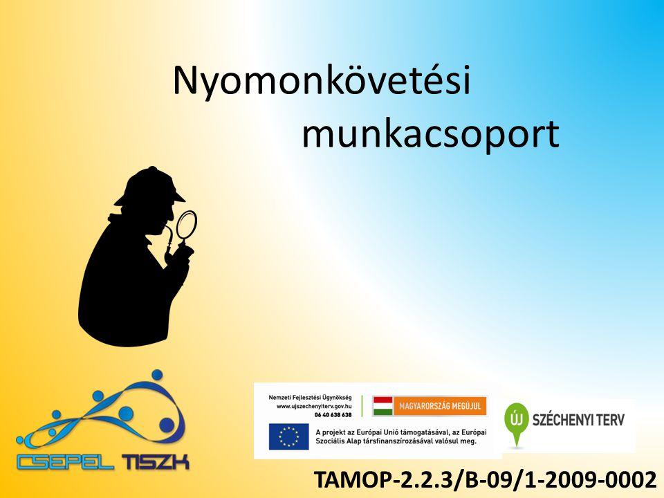 TAMOP-2.2.3/B-09/1-2009-0002 Nyomonkövetési munkacsoport