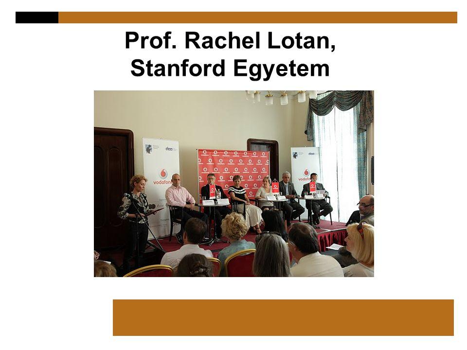 Prof. Rachel Lotan, Stanford Egyetem