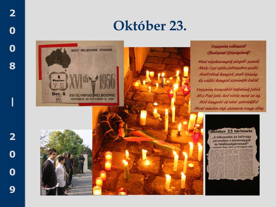 2008 20092008 2009 Október 23.