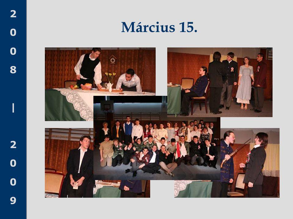 2008|20092008|2009 Március 15.