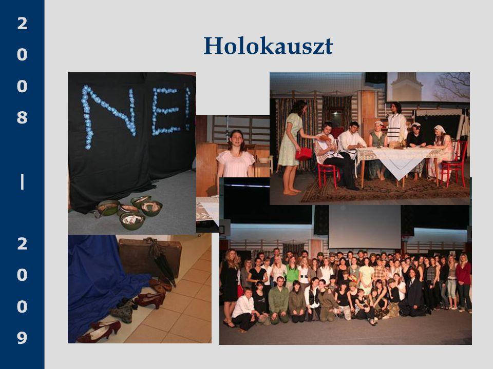 2008 20092008 2009 Holokauszt
