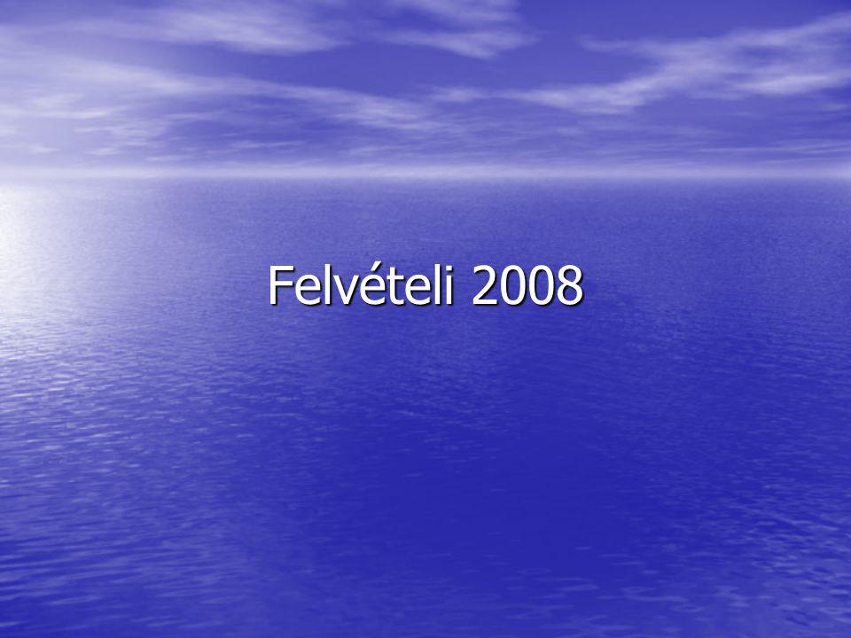Felvételi 2008