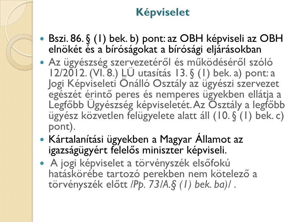 Képviselet Bszi.86. § (1) bek.