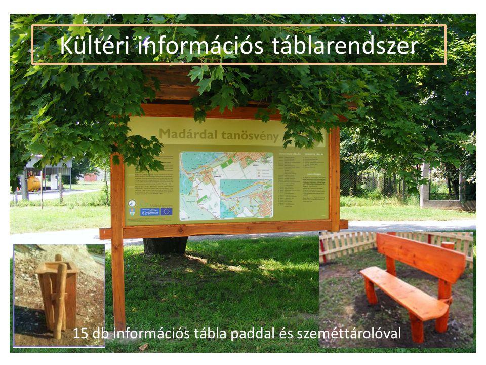 Kültéri információs táblarendszer 15 db információs tábla paddal és szeméttárolóval