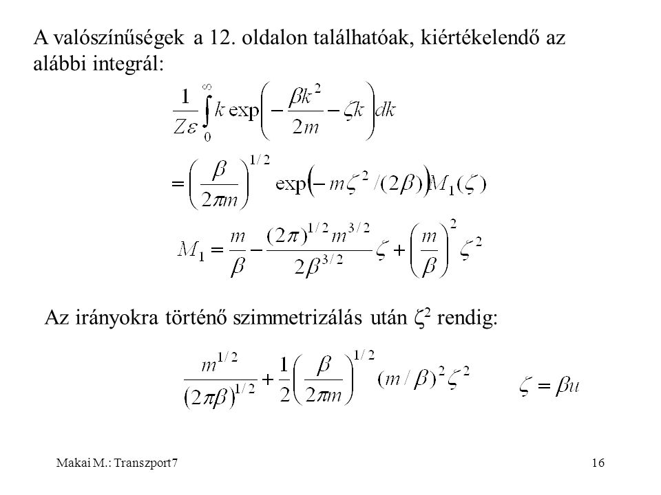 Makai M.: Transzport716 A valószínűségek a 12.
