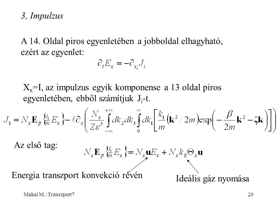 Makai M.: Transzport720 3, Impulzus A 14.